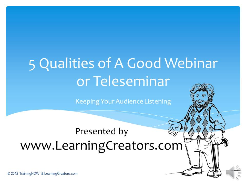 5 Qualities of A Good Webinar or Teleseminar